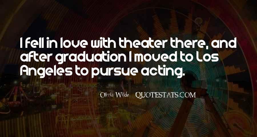 Pursue Love Quotes #1564443