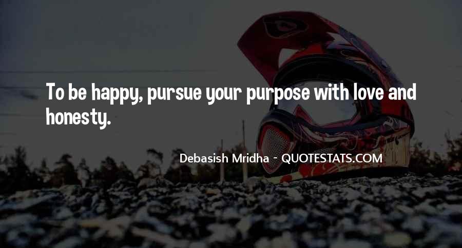 Pursue Love Quotes #199439