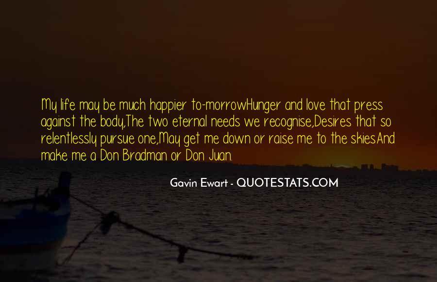 Pursue Love Quotes #211502