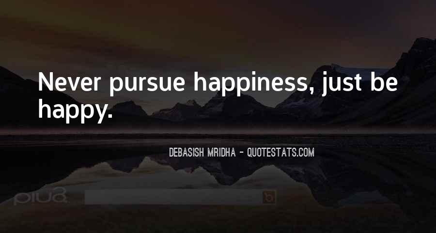 Pursue Love Quotes #284085