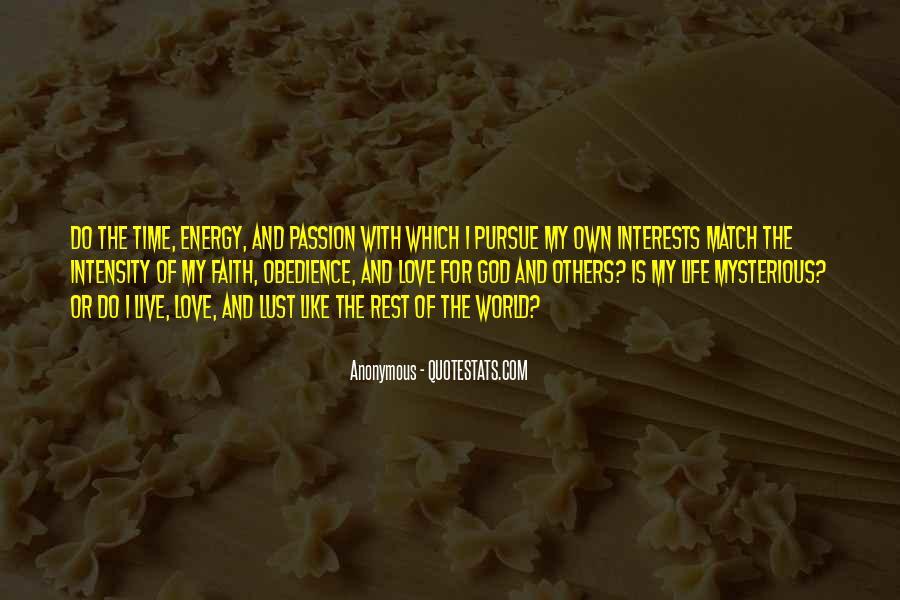Pursue Love Quotes #315196