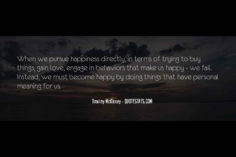 Pursue Love Quotes #441393