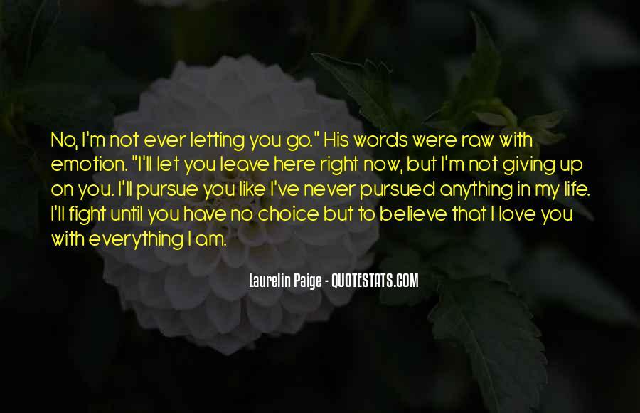 Pursue Love Quotes #483836