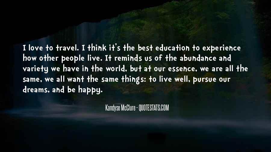 Pursue Love Quotes #505685