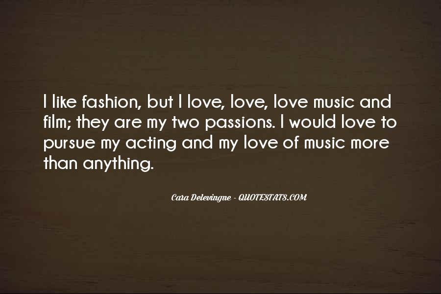 Pursue Love Quotes #522809