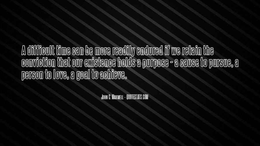 Pursue Love Quotes #556579
