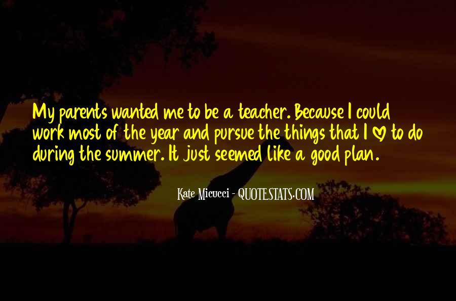 Pursue Love Quotes #614670