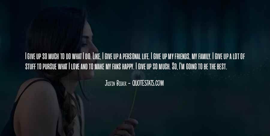 Pursue Love Quotes #619097