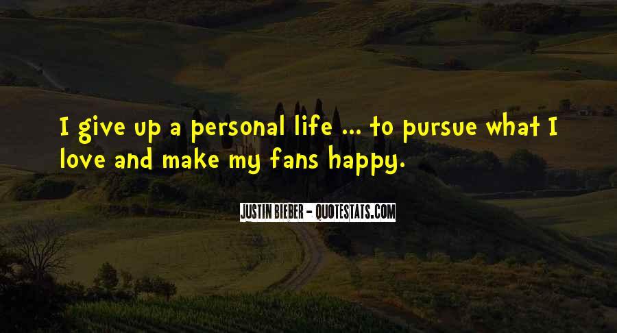 Pursue Love Quotes #632600
