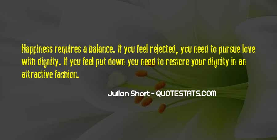 Pursue Love Quotes #654762