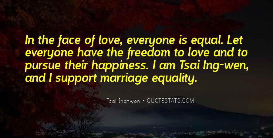 Pursue Love Quotes #718146