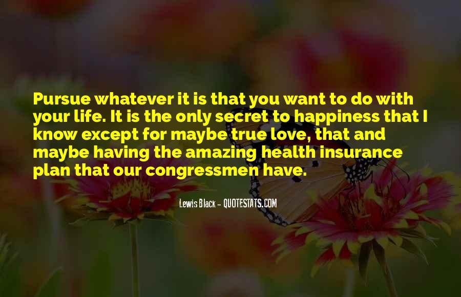 Pursue Love Quotes #732150