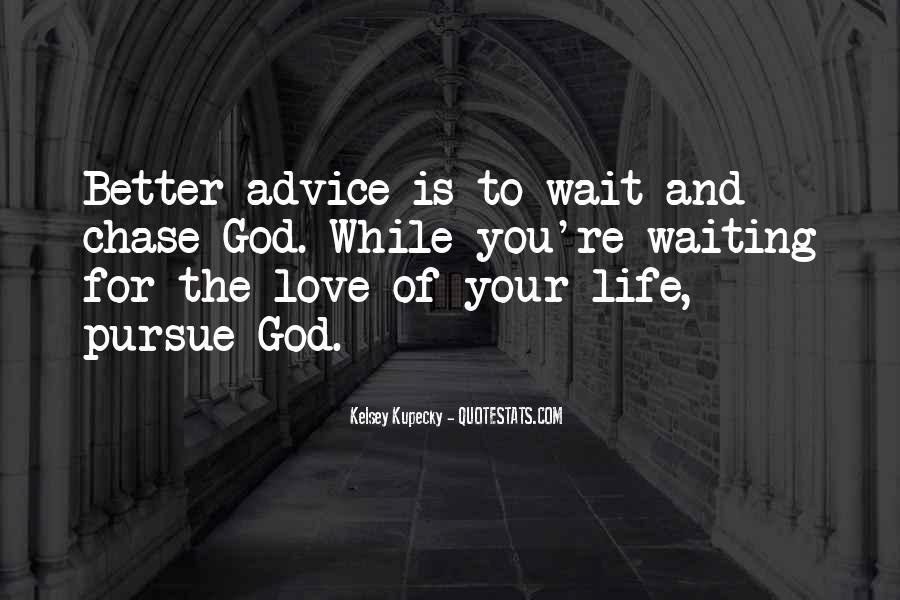 Pursue Love Quotes #780201