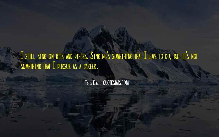 Pursue Love Quotes #81570