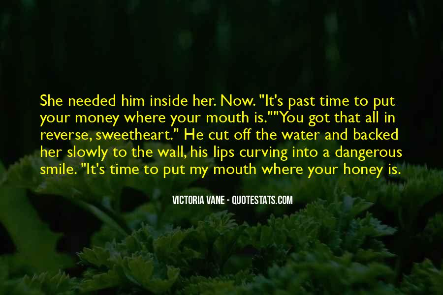 Put It In The Past Quotes #1523039