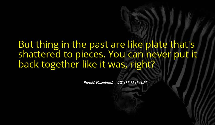 Put It In The Past Quotes #171849