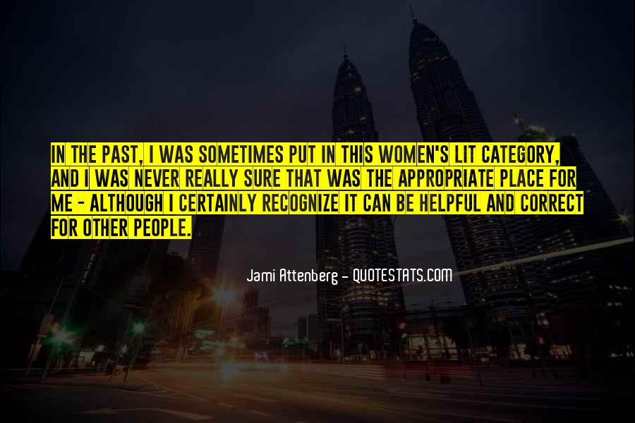 Put It In The Past Quotes #316515