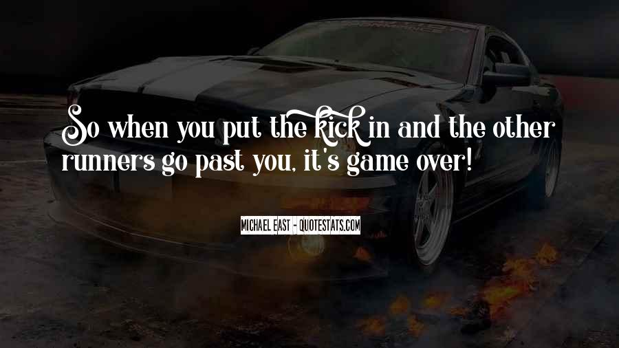 Put It In The Past Quotes #399108