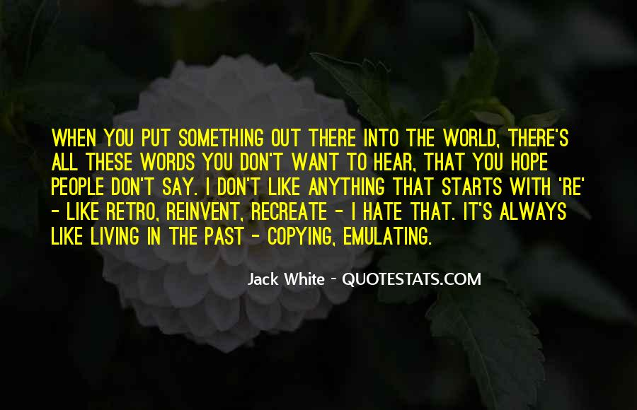 Put It In The Past Quotes #825669