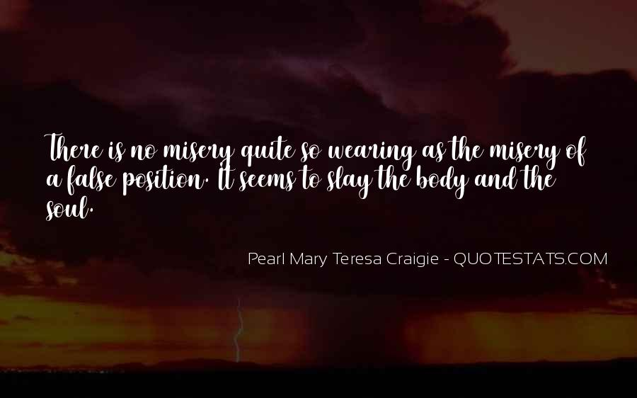 Put Out Of Misery Quotes #10559