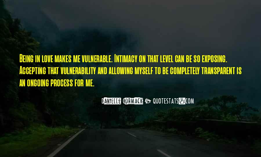 Quotes About Allowing Yourself To Be Vulnerable #1222982