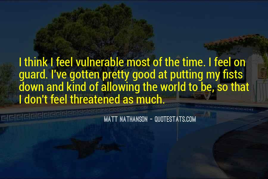 Quotes About Allowing Yourself To Be Vulnerable #1845148