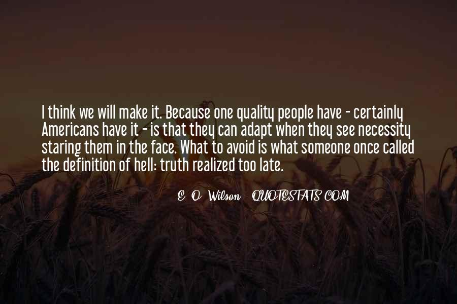 Quality Of Thinking Quotes #336477