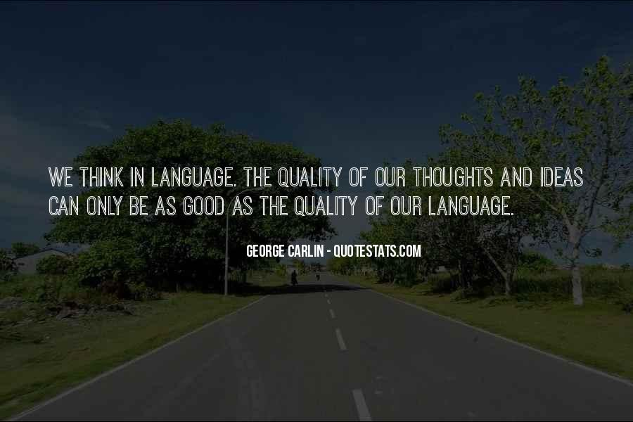 Quality Of Thinking Quotes #854109