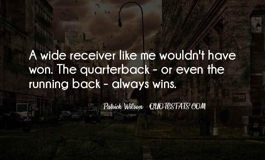 Quarterback And Receiver Quotes #1033235