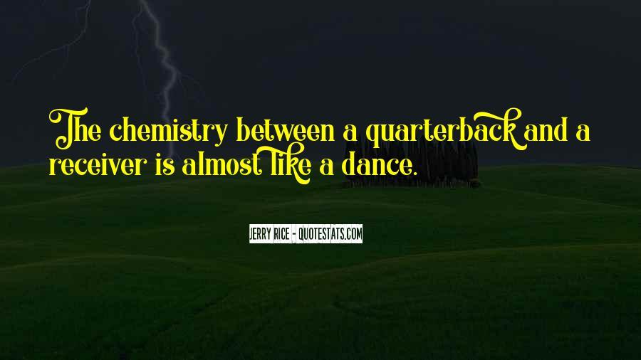 Quarterback And Receiver Quotes #1480498
