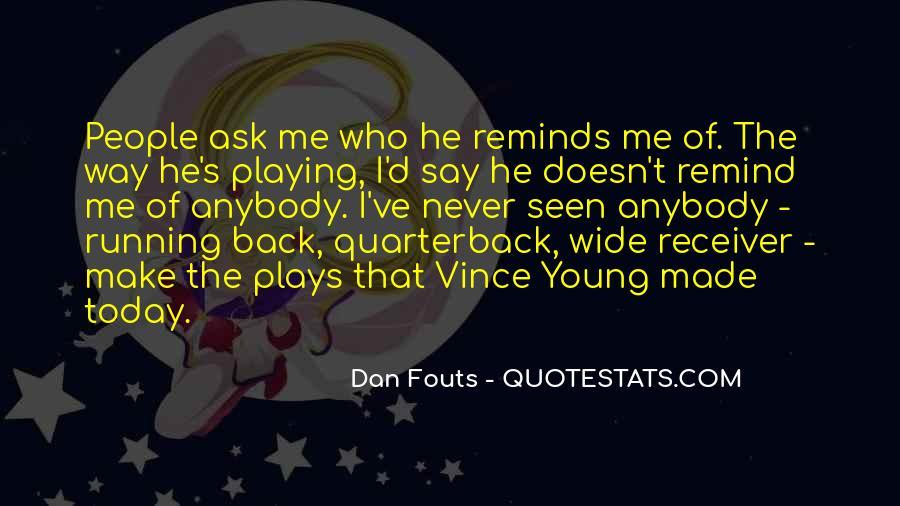 Quarterback And Receiver Quotes #1487952