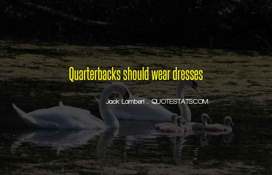 Quarterback Quotes #476094