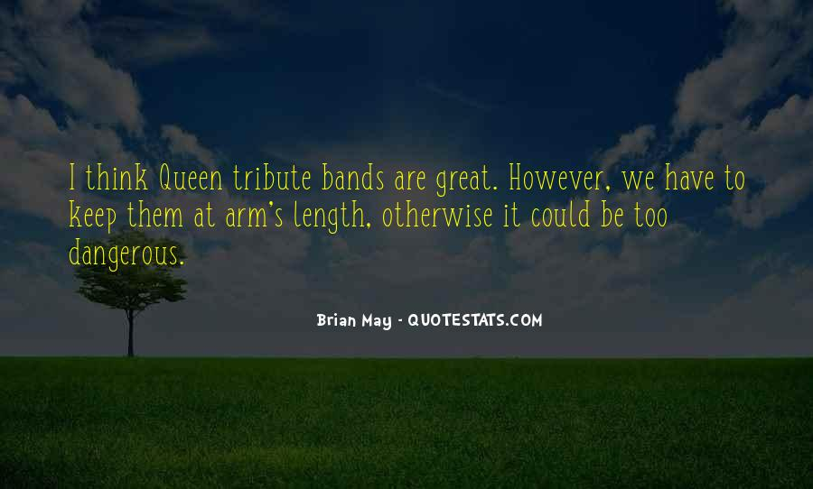 Queen The Band Quotes #266704