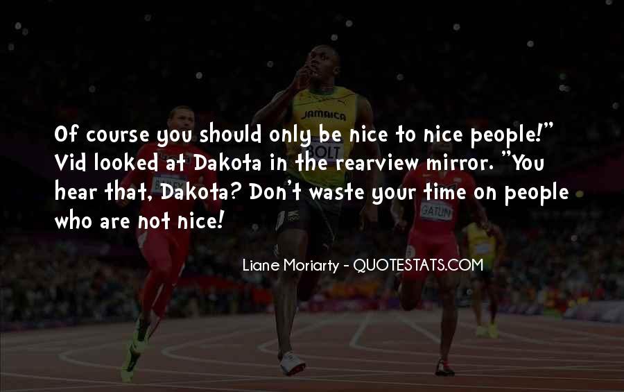 Quotes About Dakota #146143
