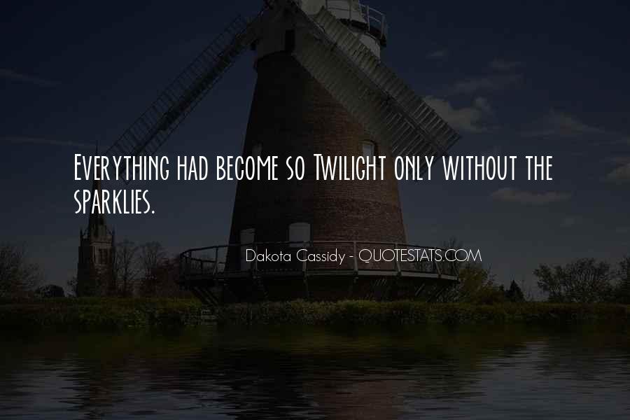 Quotes About Dakota #24071