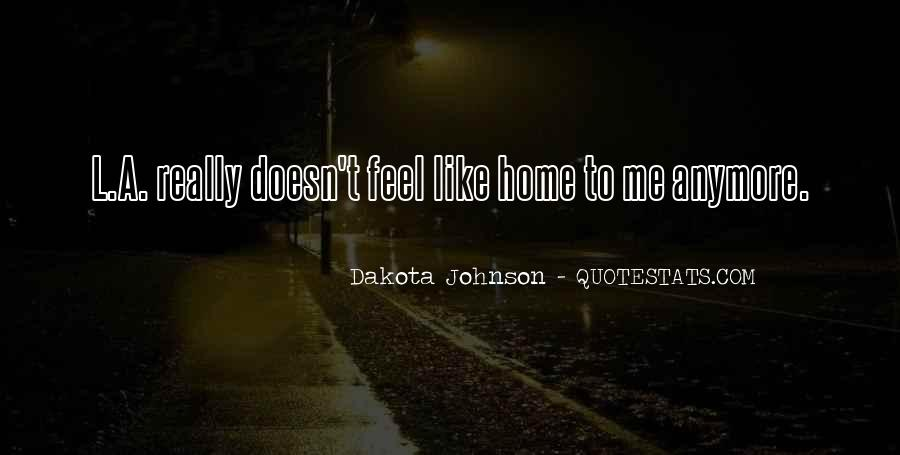 Quotes About Dakota #274749