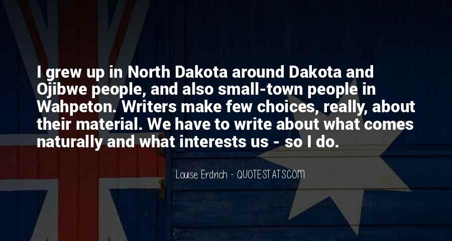 Quotes About Dakota #292431