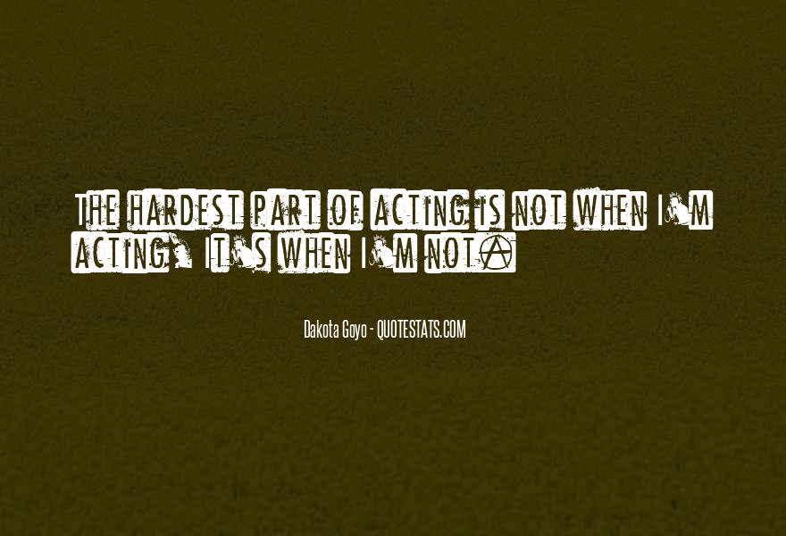 Quotes About Dakota #458037