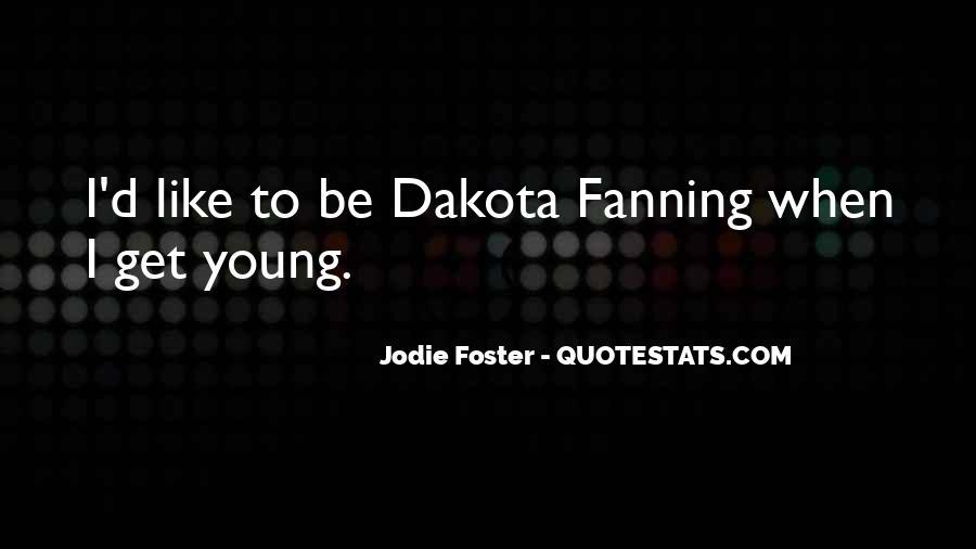 Quotes About Dakota #467159