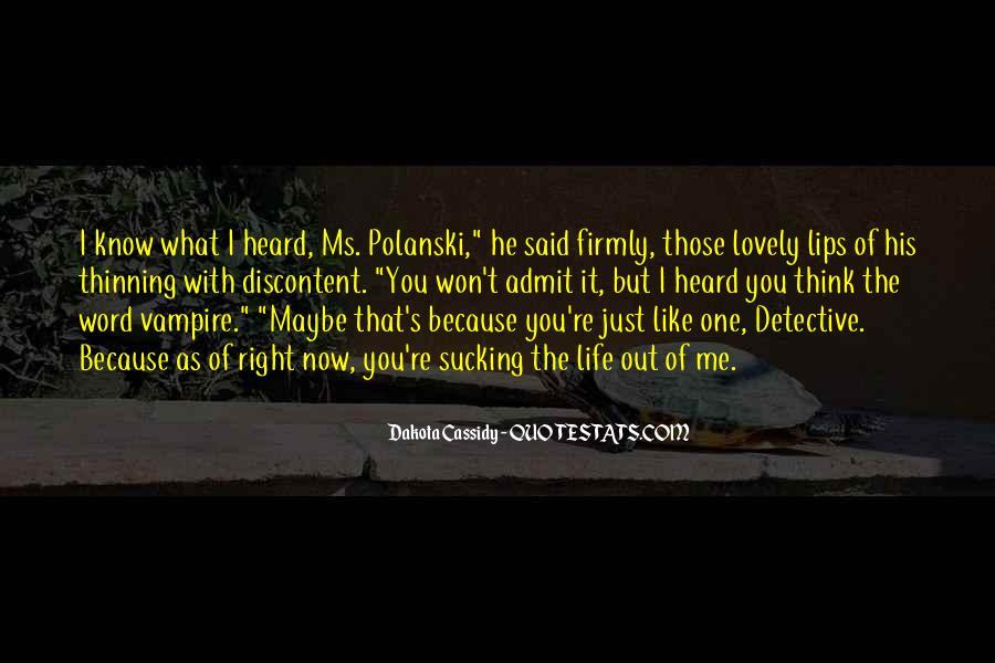 Quotes About Dakota #506574