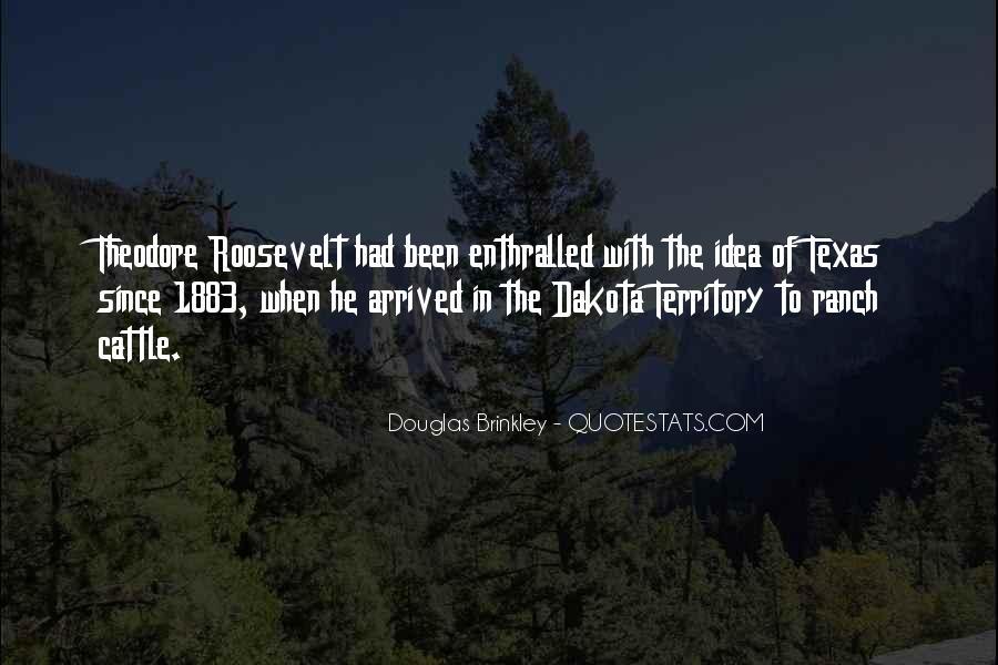 Quotes About Dakota #551805