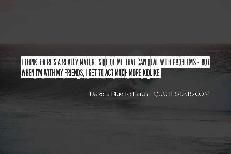 Quotes About Dakota #589687