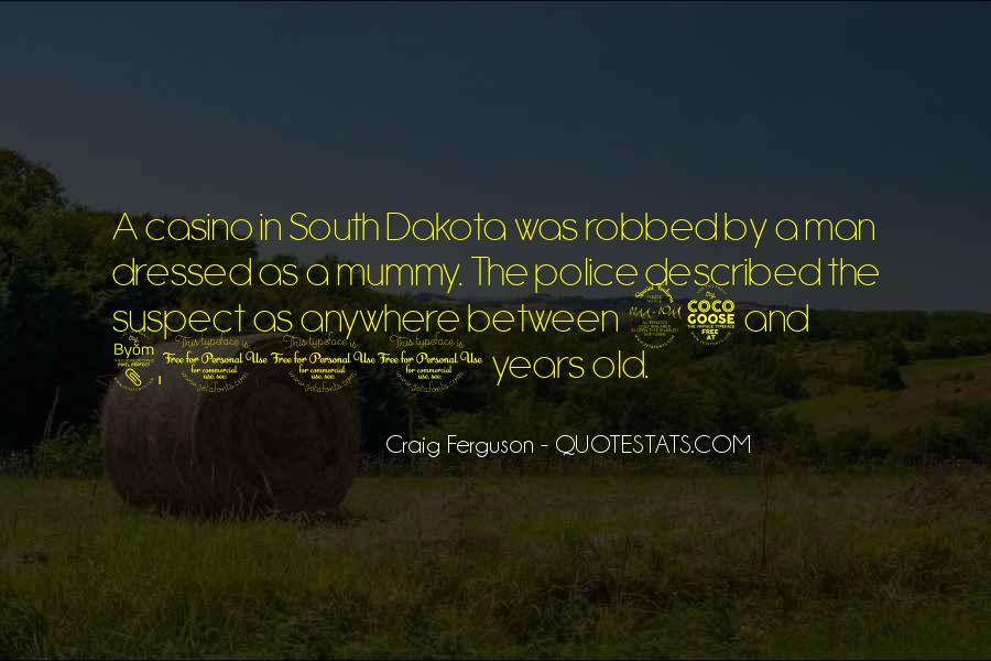Quotes About Dakota #636346