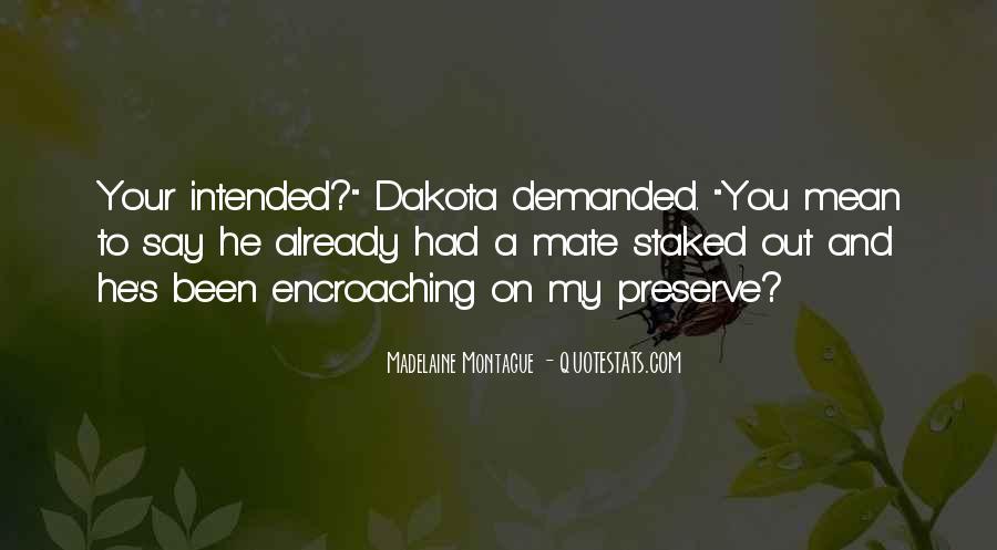 Quotes About Dakota #650895