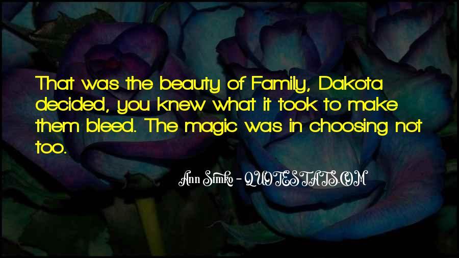Quotes About Dakota #673010