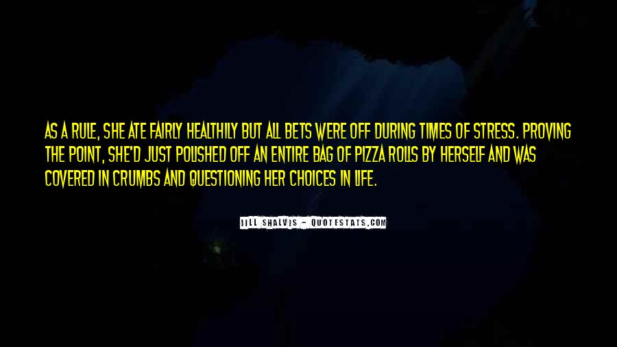 Questioning Life Choices Quotes #214686