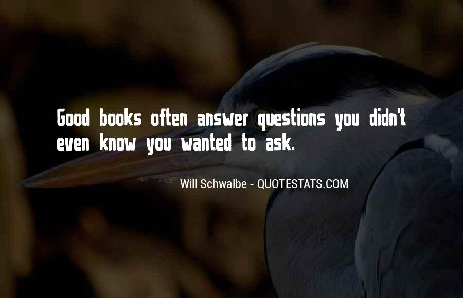 Questions To Ask To Get Good Quotes #1046013