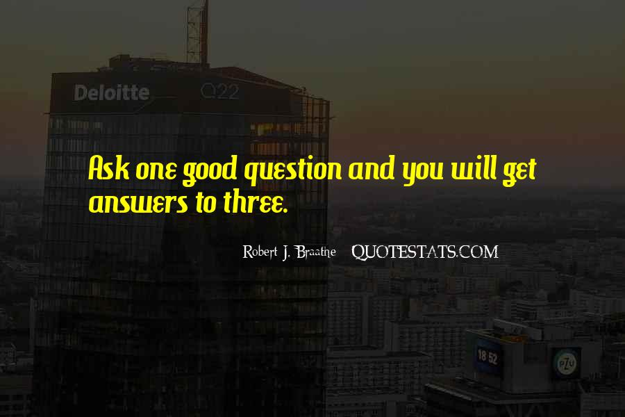 Questions To Ask To Get Good Quotes #1759096