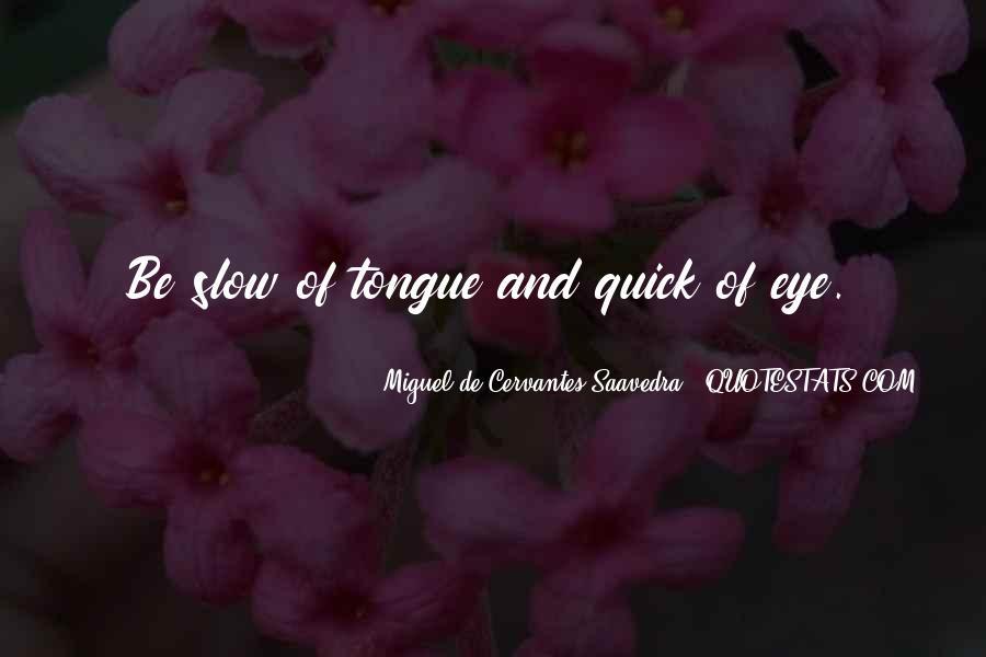Quick Tongue Quotes #1502648