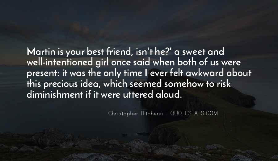 Quotes About Awkward Friends #1680906